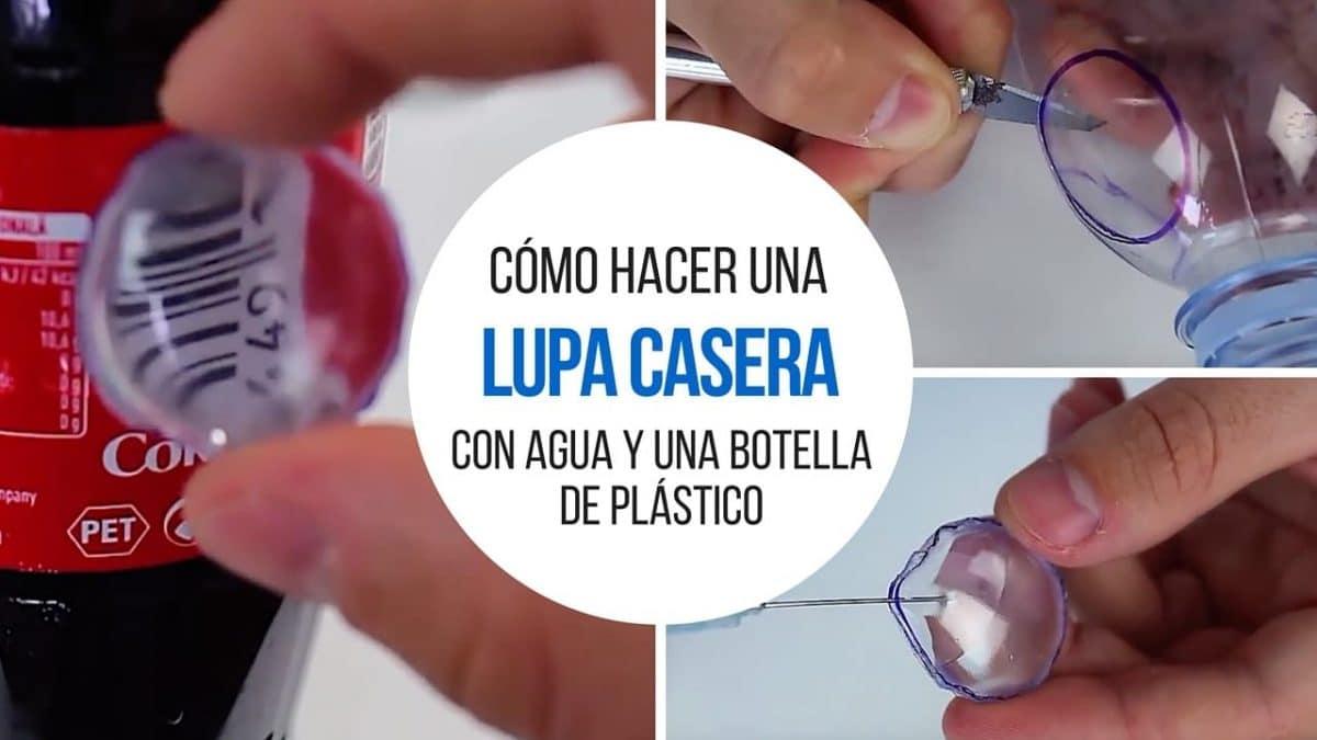 cómo hacer tu propia lupa con una botella de plástico